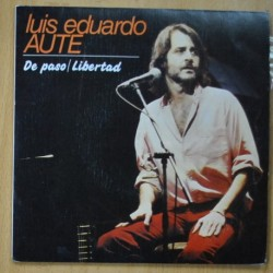 LUIS EDUARDO AUTE - DE PASO / LIBERTAD - SINGLE