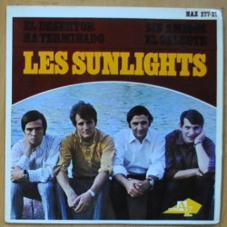 LES SUNLIGHTS - EL DESERTOR / SIN AMIGOS / EL GALEOTE / HA TERMINADO - EP