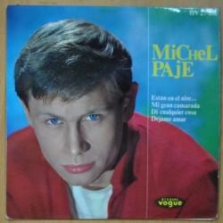 MICHEL PAJE - ESTAN EN EL AIRE... / MI GRAN CAMARADA / DI CUALQUIER COSA / DEJAME AMAR - EP
