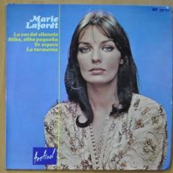 MARIE LAFORET - LA VOZ DEL SILENCIO / SILBA, PEQUEÑA SILBA / TE ESPERO / LA TORMENTA - EP