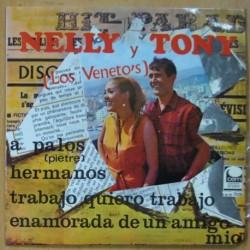 NELLY Y TONY - A PALOS / HERMANOS / TRABAJO QUIERO TRABAJO / ENAMORADA DE UN AMIGO MIO - EP