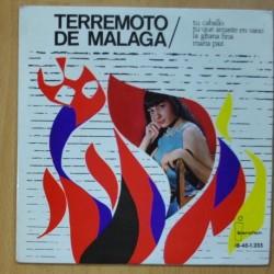 TERREMOTO DE MALAGA - TU CABALLO / TU QUE AMASTE EN VANO / LA GITANA FINA / MARIA PAZ - EP