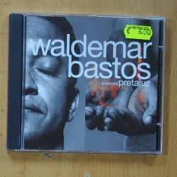 WALDEMAR BASTOS - PRETALUZ - CD