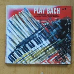 JACQUES LOUSSIER, CHRISTIAN GARRO, PIERRE MICHELOT - PLAY BACH Nº1 - CD