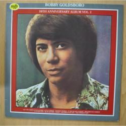 BOBBY GOLDSBORO - 10TH ANNIVERSARY ALBUM VOL 1 - LP