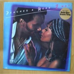 PEACHES & HERB - 2 HOT - LP