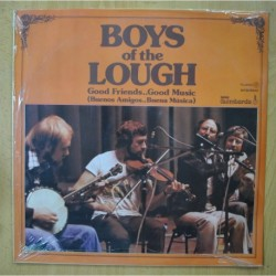 BOYS OF THE LOUGH - GOOD FRIENDS... GOOD MUSIC - LP