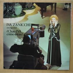 IVA ZANICCHI - CHAO IVA COMO ESTAS - LP