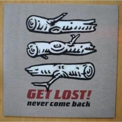 GET LOST - NEVER COME BACK - GATEFOLD - LP