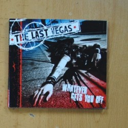 THE LAST VEGAS - WHATEVER GETS YOU OFF - CD