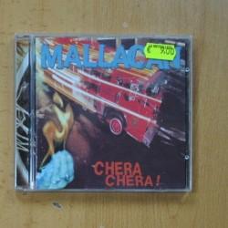 MALLACAN - CHERA CHERA - CD