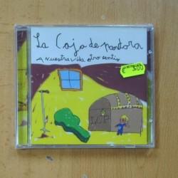 LA CAJA DE PANDORA - A NUESTRA VIDA OTRO SENTIDO - CD