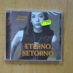 TRINIDAD MONTERO - ETERNO RETORNO - CD