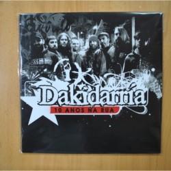DAKIDARRIA - 10 ANOS NA RUA - LP