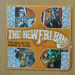 THE NEW F.B.I. BAND - THE BALLAD OF BONNIE & CLYDE - SINGLE