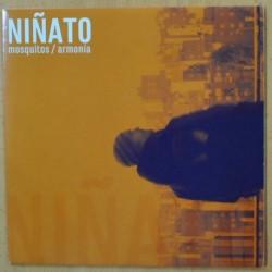 NIÑATO - MOSQUITOS / ARMONIA - SINGLE