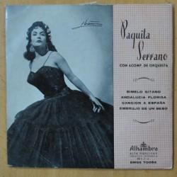 PAQUITA SERRANO - DIMELO GITANO + 3 - EP