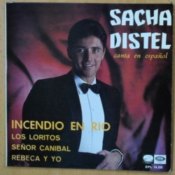 SACHA DISTEL - INCENDIO EN RIO + 3 - EP