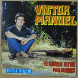 VICTOR MANUEL - EL ABUELO VITOR - SINGLE