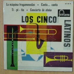 LOS CINCO LATINOS - LA MAQUINA TRAGAMONEDAS + 3 - EP