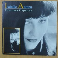 ISABELLE ANTENA - TOUS MES CAPRICES - SINGLE