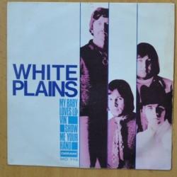 WHITE PLAINS - MY BABY LOVES LOVIN - SINGLE