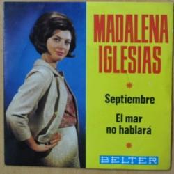 MADALENA IGLESIAS - SEPTIEMBRE / EL MAR NO HABLARA - SINGLE