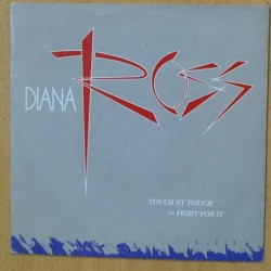 DIANA ROSS - TOUCH BY TOUCH - SINGLE
