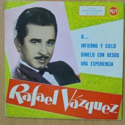 RAFAEL VAZQUEZ - INFIERNO Y CIELO + 3 - EP