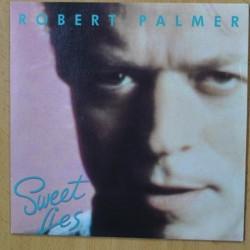 ROBERT PALMER - SWEET LIES - SINGLE