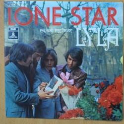 LONE STAR - NO NOT MY BABY / LYLA - SINGLE