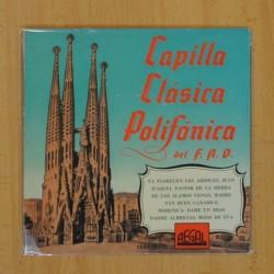 CAPILLA CLASICA POLIFONICA - YA FLORECEN LOS ARBOLES JUAN + 5 - EP