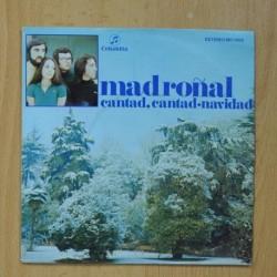 MADROÑAL - CANTAD, CANTAD / NAVIDAD - SINGLE