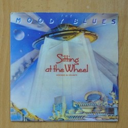 THE MOODY BLUES - SITTING AT THE WHELL / SORRY - SINGLE
