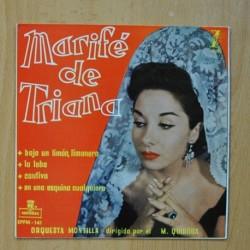 MARIFE DE TRIANA - BAJO UN LIMON LIMONERO / LA LOBA / CAUTIVA / EN UNA ESQUINA CUALQUIERA - EP