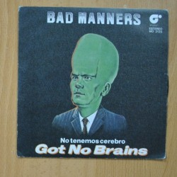 BAD MANNERS - GOT NOT BRAINS / PSYCHEDELIC ERIC / ONLY FUNKIN - EP