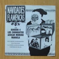 VARIOS - NAVIDADES FLAMENCAS - ESTA NOCHE ES NOCHEBUEBA / FELIZ NAVIDAD / YA VIENEN LOS REYES MAGOS - EP