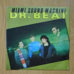 MIAMI SOUND MACHINE - DR. BEAT - SINGLE