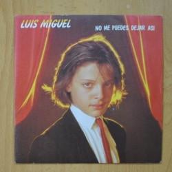 LUIS MIGUEL - NO ME PUEDES DEJAR ASI / SAFARI - SINGLE