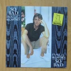 PAUL McCARTNEY - SO BAD - SINGLE