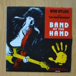 BOB DYLAN & THE HEARTBREAKERS - BAND OF THE HAND - SINGLE