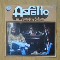 ASFALTO - MUJER DE PLASTICO / NADIE HA GRITADO - SINGLE