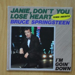 BRUCE SPRINGSTEEN - I`M GOIN DOWN / JANIE, DON`T YOU LOSE HEART - SINGLE
