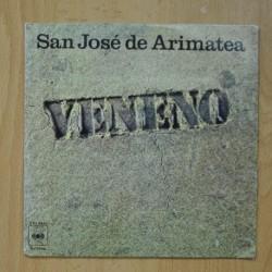 VENENO - SAN JOSE DE ARIMATEA / LA MUCHACHITA - SINGLE