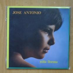 JOSE ANTONIO - NIÑA LLORONA / ALGO HAY QUE HACER - CON HOJA DE PRENSA - SINGLE