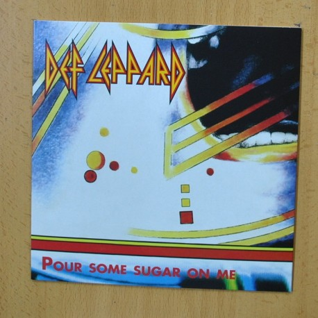 DEF LEPPARD - POUR SOME SUGAR ON ME - SINGLE