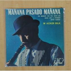 MR ACKER BILK - MAÑANA PASADO MAÑANA + 3 - EP