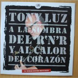 TONY LUZ - A LA SOMBRA DEL R'N'R / AL CALOR DEL CORAZON - GATEFOLD 2 LP