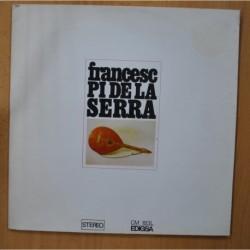 FRANCESC PI DE LA SERNA - GATEFOLD LP