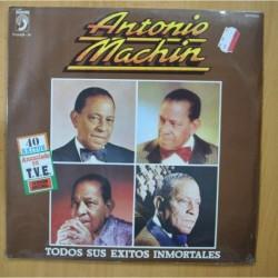 ANTONIO MACHIN - TODOS SUS EXITOS INMORTALES - 2 LP
